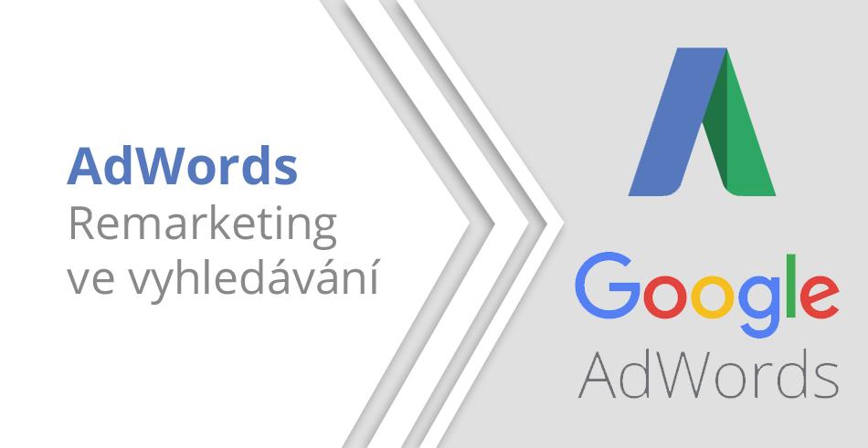AdWords - RLSA - Remarketing ve vyhledávání